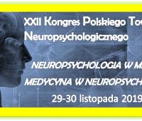 NEUROPSYCHOLOGIA W MEDYCYNIE - MEDYCYNA W NEUROPSYCHOLOGII