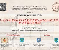 """""""200 lat od kasaty klasztoru Benedyktynów w Sieciechowie""""..."""