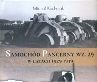 """""""Samochód Pancerny wz. 29 w latach 1929-1939"""""""