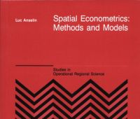 Spatial econometrics : methods and models / Luc Anselin.