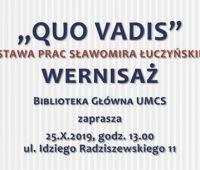 """INVITATION FOR EXHIBITION """"Quo Vadis - rzecz o przemijaniu"""""""