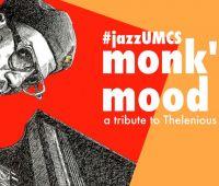 ZAPROSZENIE NA KONCERT Monk's Mood - a Tribute to...