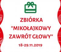 """Zbiórka """"Mikołajkowy zawrót głowy"""""""