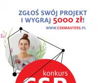 """Ruszyły zapisy do wyjątkowego konkursu """"CSR Masters-..."""