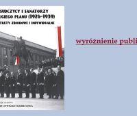 """Publikacja """"Piłsudczycy i sanatorzy...""""..."""