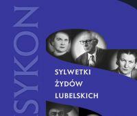 """Promocja książki """"Sylwetki Żydów lubelskich. Leksykon"""""""