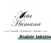 Acta Humana - nabór tekstów