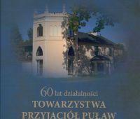 60 lat działalności Towarzystwa Przyjaciół Puław
