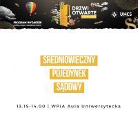 Średniowieczny pojedynek sądowy – Drzwi Otwarte UMCS 2020