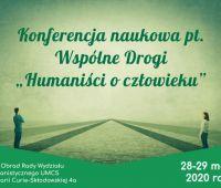 """Wspólne Drogi """"Humaniści o człowieku"""" (28-29 maja 2020 roku)"""