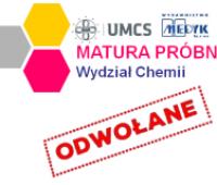 Uwaga! Matura Próbna z Chemii 2020 odwołana!