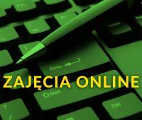 Zajęcia online - Informacja Dziekan Wydziału NoZiGP