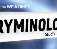 Вибери Кримінологію на UMCS!