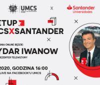 #Meetup_UMCSxSantander | Bożydar Iwanow
