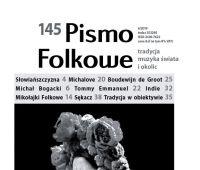 Nagroda im. Oskara Kolberga dla Pisma Folkowego.
