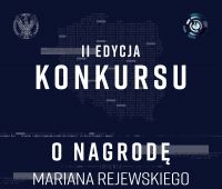 II edycja konkursu MON o nagrodę im. M. Rejewskiego za...