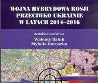 """Recenzja monografii """"Wojna hybrydowa Rosji przeciwko..."""