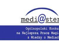 Konkurs na Najlepszą Pracę Magisterską z Wiedzy o Mediach...