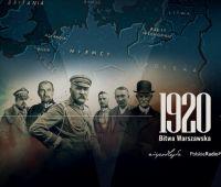 1920 - polskie zwycięstwo dla wolności Europy.