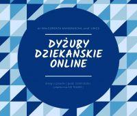 Dyżury Dziekańskie Pani Dziekan Kamienieckiej w trybie...