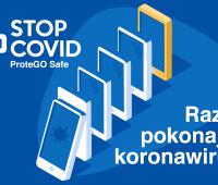 Aplikacja STOP COVID - ProteGO Safe