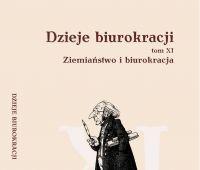 """Ukazał się 11 tom """"Dziejów biurokracji"""""""