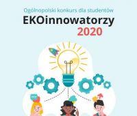 Ogólnopolski konkurs dla studentów - EKOinnowatorzy