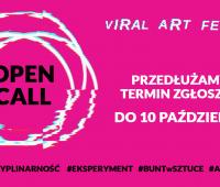 Przedłużamy termin zgłoszeń na Viral ART Festival!
