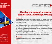 Webinarium: Ukraina pod rządami prezydenta Wołodymyra...