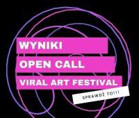 Wyniki konkursu Viral ART Festival