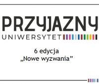 Rusza 6 edycja Projektu Pryjazny Uniwerrsytet
