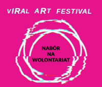 Nabór wolontariuszy na Viral ART Festival