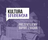 Prezentujemy raport z badań nad kulturą studencką!