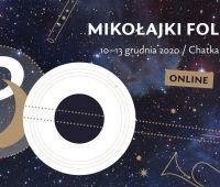The Jubilee Folk Mikołajki Festival!