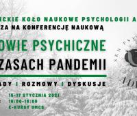 """Konferencja Naukowa """"Zdrowie Psychiczne w Czasach Pandemii"""""""