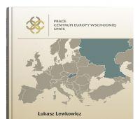PRACE CENTRUM EUROPY WSCHODNIEJ UMCS (ISBN...