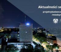 Aktualne konkursy i szkolenia: projekty badawcze...
