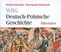 Neue Nachbarn in der Mitte Europas : Polen und das Reich...