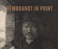 Rembrandt in print/ An Van Camp.