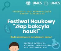 """Festiwal Naukowy """"Złap bakcyla nauki"""""""