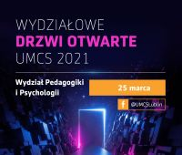 Wydziałowe Drzwi Otwarte - Wydział Pedagogiki i Psychologii