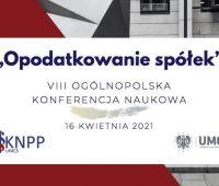 """VIII Ogólnopolska Konferencja Naukowa pt. """"Opodatkowanie..."""