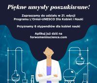 Nabór zgłoszeń do 21. edycji Programu stypendialnego...