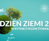 """Dzień Ziemi z UMCS 2021: """"W rytmie cyklów żywiołów natury"""""""