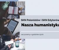 """Studenckie sympozjum """"Nasza humanistyka"""""""