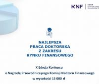 Konkurs o Nagrodę Przewodniczącego KNF za najlepszą pracę...
