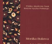 Nazwy chorób w gwarach polskich / Monika Buława