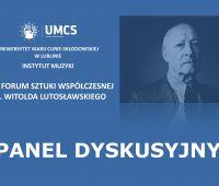 XXIV Forum Sztuki Współczesnej im. Witolda Lutosławskiego.