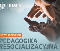 Nowy Kierunek - Pedagogika resocjalizacyjna (studia I...