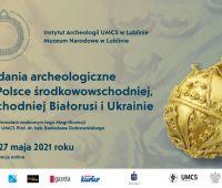 """""""Badania archeologiczne w Polsce środkowowschodniej,..."""